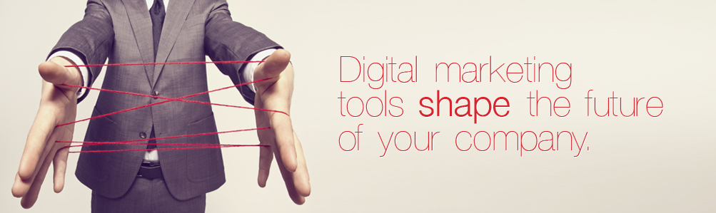 Digital Marketing tool shape the future of your company